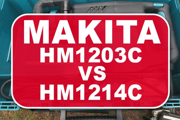 Makita HM1203C vs HM1214C